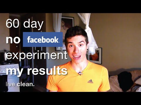60 Day 'No Facebook' Experiment - My Results | live clean.