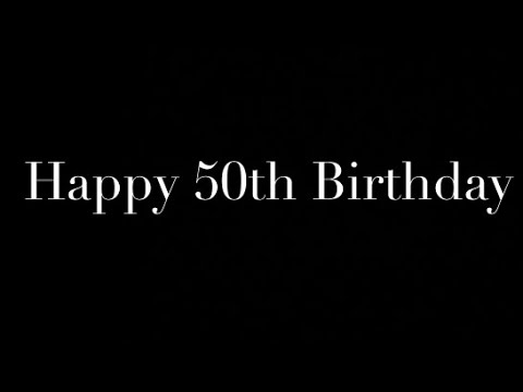Happy 50th Birthday Joe Youtube