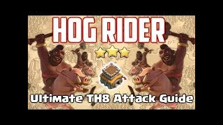 THE MIGHTY HOGRIDER ATTAK GUIDE😎 | CLASH OF CLANS | BEST ATTAK ON THE YEAR.