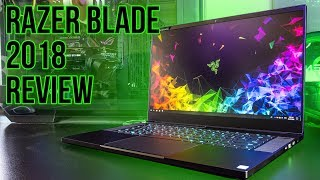 Razer Blade 2018 Gaming Laptop Review – Worth the price?