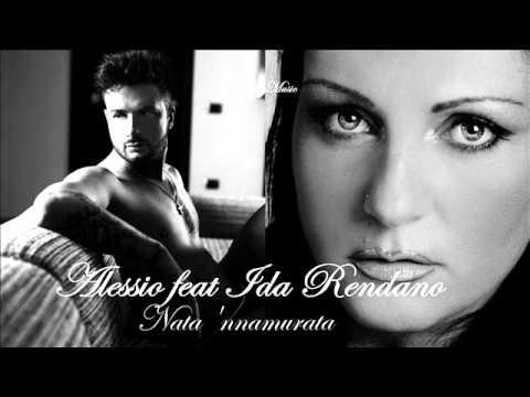 Alessio feat Ida Rendano - Nata 'nnammurata {By Alessio Music}