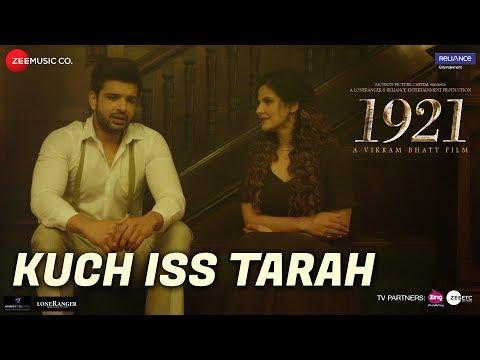 Kuch Iss Tarah | 1921 | Zareen Khan & Karan Kundrra | Arnab Dutta | Harish Sagane | Vikram Bhatt