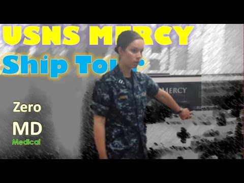 USN Mercy: Tour of the Hospital Ship