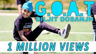 G.O.A.T. | DILJIT DOSANJH | BHANGRA EMPIRE | DANCE COVER
