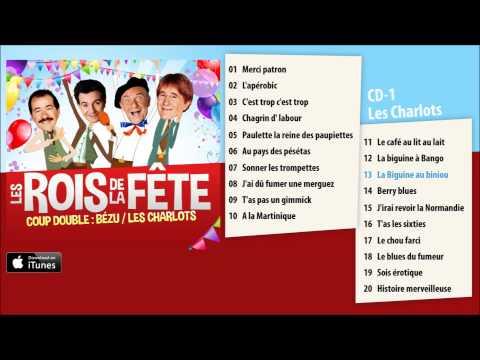 Bézu & Les Charlots - Les Rois de la Fête - CD1 Album Pre-listen [Official]