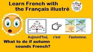 C'est l'automne - Le français illustré numéro 136