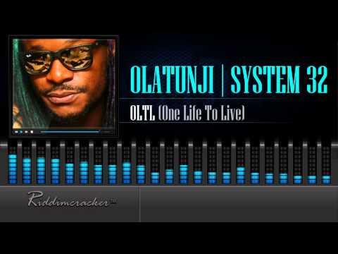 Olatunji x System32 - OLTL (One Life To Live) [Soca 2016] [HD]