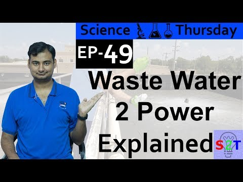 Science Thursday Ep49 (Sewage to Electricity)