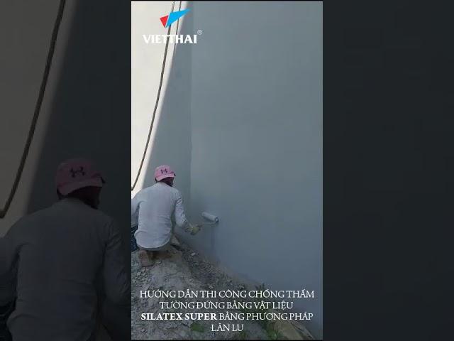 Cách thi công chống thấm tường đứng sử dụng silatex super