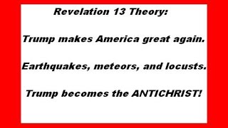 President Trump the Antichrist? Revelation 13 fits like a glove!