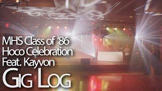 MHS Class of 1986 Homecoming Celebration Feat. Kayvon Production Gig Log