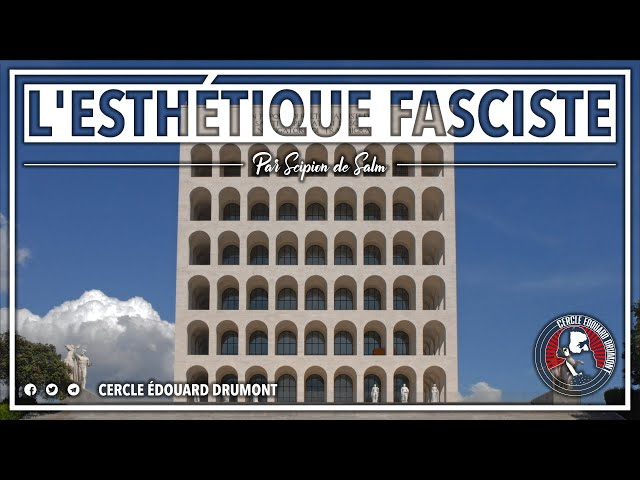 CERCLE #6 : L'ESTHÉTIQUE FASCISTE - SCIPION DE SALM