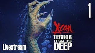 X-COM: Terror From the Deep (Superhuman/Stream) Part 1