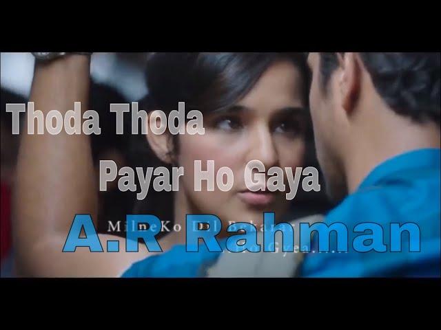 Thoda Thoda Pyar Ho Gaya | Priyanka | A.R Rahman | Harharan | HD | Hi Quality Audio