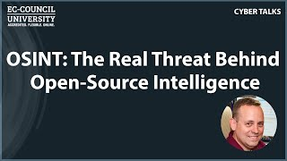 OSINT: The Real Threat Behind Open-Source Intelligence