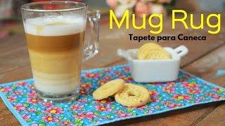 Tapetinho para Caneca – Mug Rug (colocar viés Fácil)