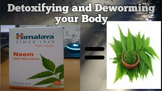 Himalya Neem Skin Wellness Tablets Review after 1 month Usage || Detoxify and Deworm your Body