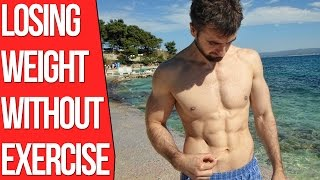 How To Lose Weight Without Exercise? (The Truth)