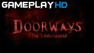 Doorways: The Underworld Gameplay (PC HD)