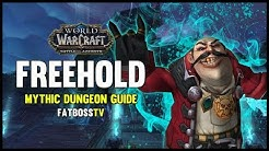 Freehold Mythic Dungeon Guide - FATBOSS