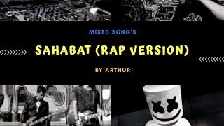Sahabat - Peterpan Hip Hop Version (Rap)