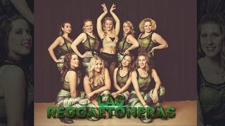 Las Reggaetoneras - Swedish girls dancing Reggaeton