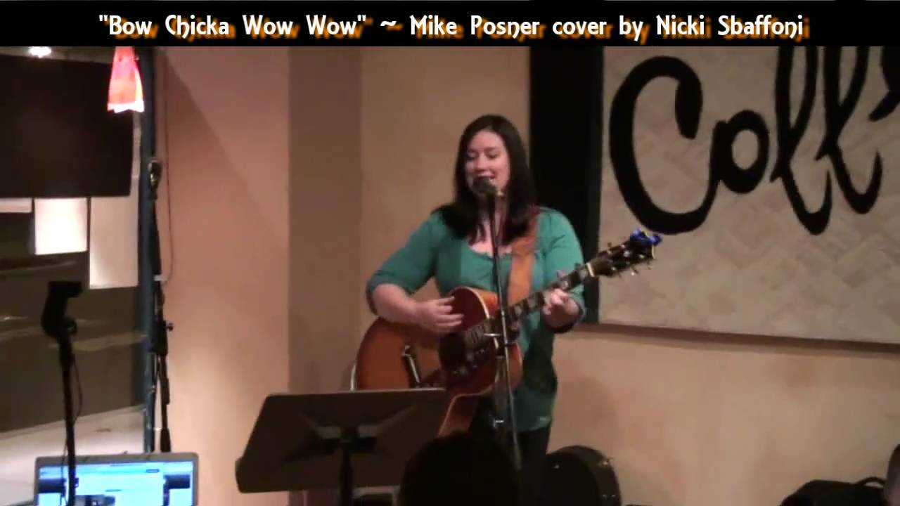 Bow Chicka Wow Wow Acousticnicki Covers Mike Posner Youtube