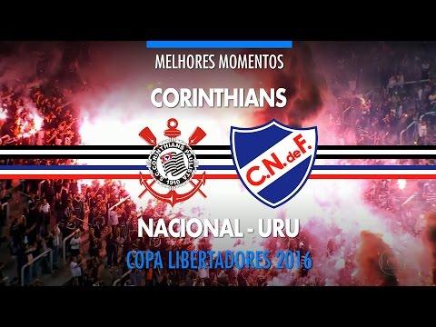 Melhores Momentos - Corinthians 2 x 2 Nacional-URU - Libertadores - 04/05/2016