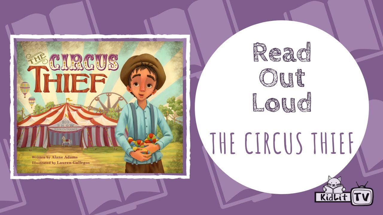 Read Out Loud   THE CIRCUS THIEF by Alane Adams