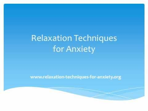 relaxation techniques for anxiety - YouTube