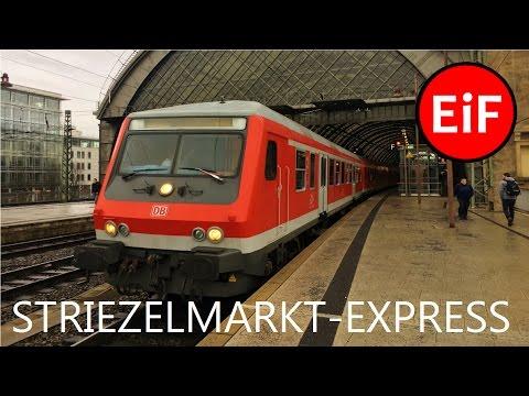 Der Striezelmarkt-Express  - Ein Sonderzug zwischen Berlin und Dresden