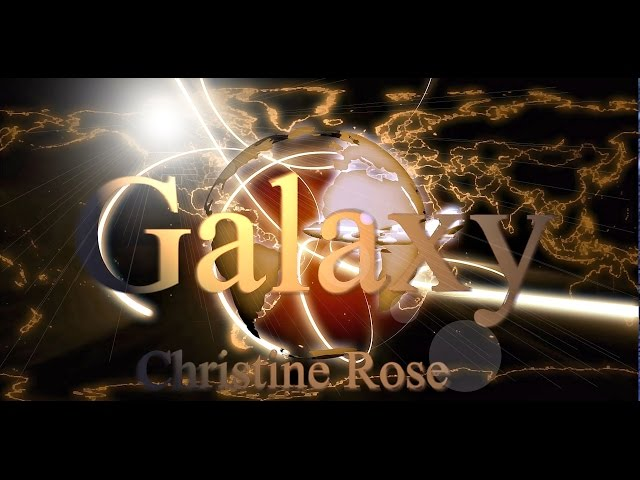 Christine Rose Galaxy Official Video