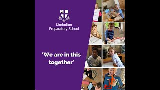 Kimbolton Prep School: We Are All in This Together
