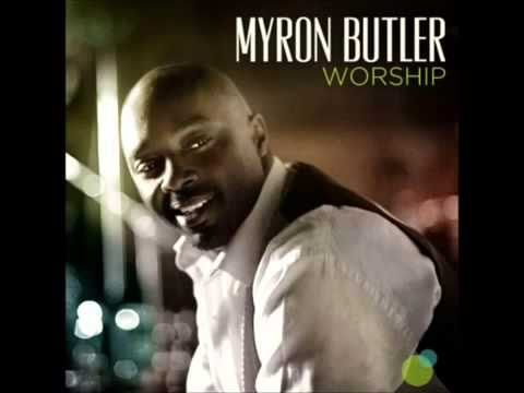 Bless The Lord (Extended Version) By Myron Butler
