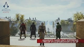 Assassin's Creed Unity Experience Trailer #2 Customization & Co-op [SCAN]