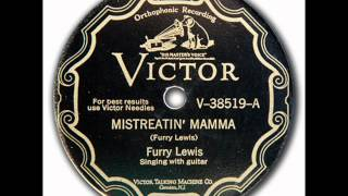 Watch Furry Lewis Mistreatin Mama video