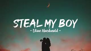 STEAL MY BOY by Lilian MacDonald (from steal my girl of one Direction)