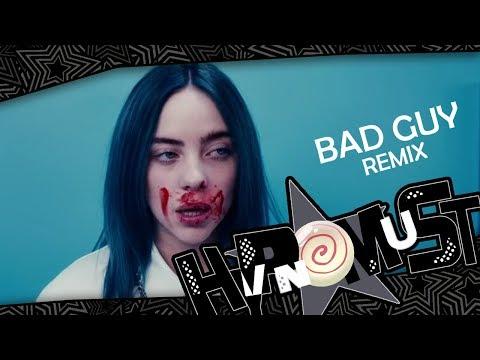 HypnoMust - Bad Guy [Dubstep Remix] - Billie Eilish