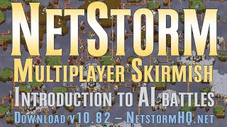 NetStorm Islands at War: Skirmish in Multiplayer - Introduction to AI Battles