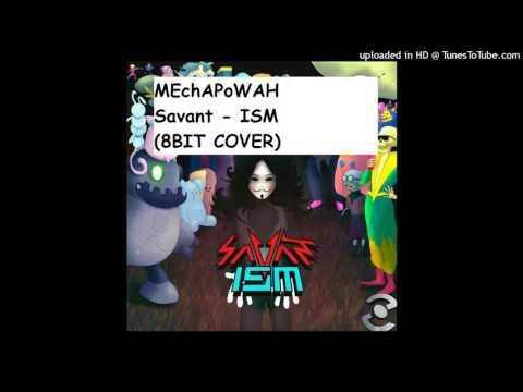 MEchAPoWER - (Savant) - ISM (8BIT COVER)