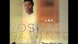 YOSKAR SARANTE - NO TE DETENGAS