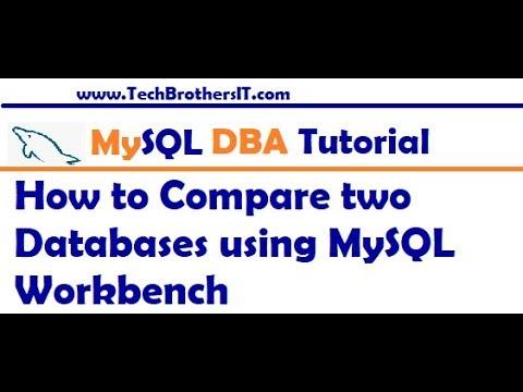 How to Compare two Databases using MySQL Workbench - MySQL DBA Tutorial