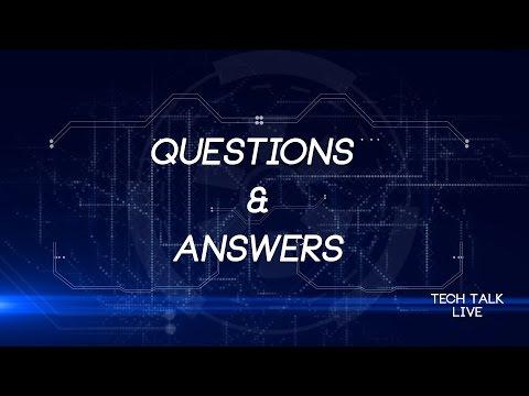 Tech Talk Live - Q & A