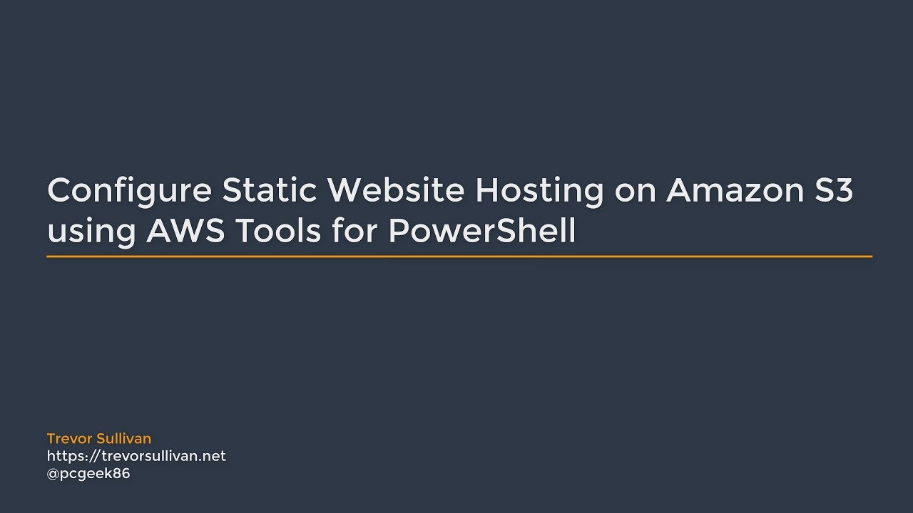 Configure Static Website Hosting on Amazon S3 using AWS Tools for PowerShell