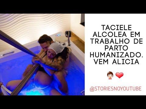 Taciele Alcolea e parto da Alicia ❤