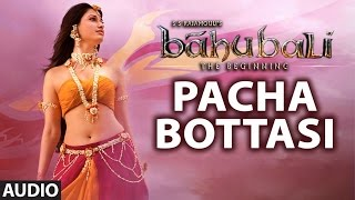 Pacha Bottasi Full Song with Lyrics || Baahubali || Prabhas, Rana || Bahubali Songs|| SS Rajamouli