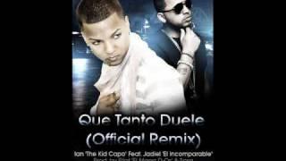 Que Tanto Duele Remix - Ian