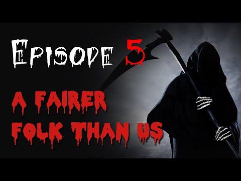 A Fairer Folk Than Us I Episode 5 I Spooky Halls
