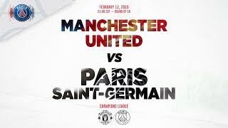 TRAILER : MANCHESTER UNITED vs PARIS SAINT-GERMAIN