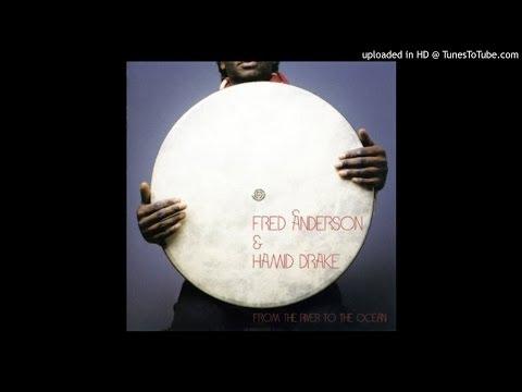 Fred Anderson & Hamid Drake - Shakti Shiva